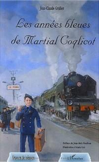 Les années bleues de Martial Coqlicot