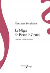 Le Nègre de Pierre le Grand [Poche]