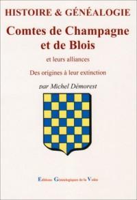 Histoire & Généalogie Comtes de Champagne et de Blois et Leurs Alliances