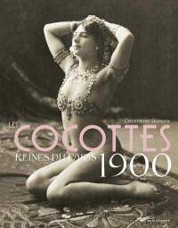 Cocottes, Reines du Paris 1900 2ed