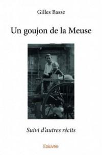 Un goujon de la Meuse : Suivi d'autres récits