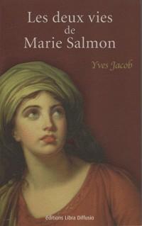 Les deux vies de Marie Salmon