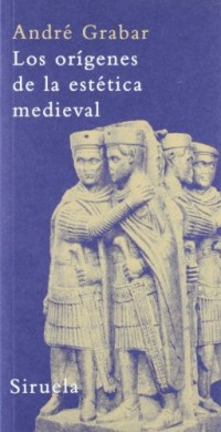 Los origenes de la estetica medieval/ The Origins of the Medieval Esthetic