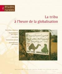 Etudes Rurales, N 184/Juil.-Dec. 2009. la Tribu a l'Heure de la Globa Lisation