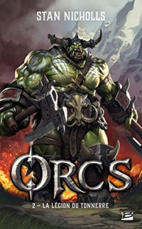 Orcs, T2 : La Légion du tonnerre