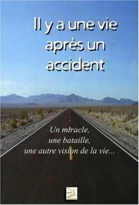 Il y a une vie après un accident