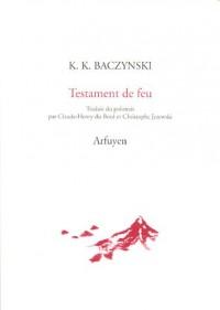 Testament de feu : Edition bilingue français-polonais