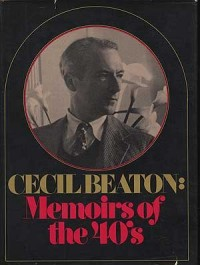 Cecil Beaton, memoirs of the 40's
