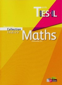 Maths Indice Term Es-l Specifique - Petit Format 2012