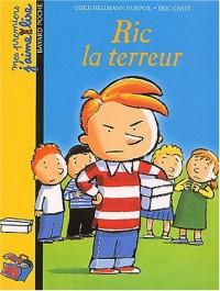 Mes premiers j'aime lire, numéro 6 : Ric la terreur