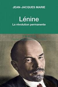 Lénine : La révolution permanente