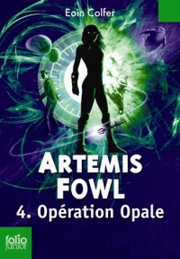 Artemis Fowl, Tome 4 : Opération Opale