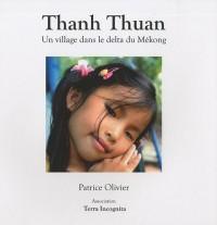 Thanh Thuan : Un village dans le delta du Mékong