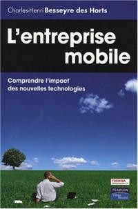 L'entreprise mobile : Comprendre l'impact des nouvelles technologies