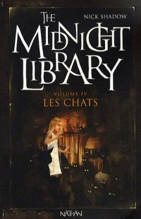 The Midnight Library, Tome 4 : Les chats