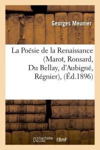 La Poesie de la Renaissance  ed 1896