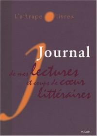 L'attrape-livres : Journal de mes lectures et coups de coeur littéraires