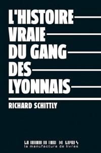 La Véritable Histoire du Gang des Lyonnais