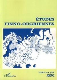 Etudes finno-ougriennes, N° 38 :