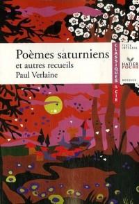 Poèmes saturniens et autres recueils