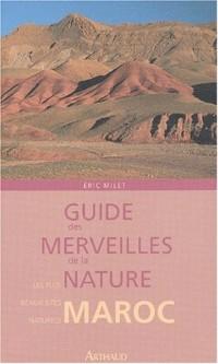 Guide des merveilles de la nature : Maroc