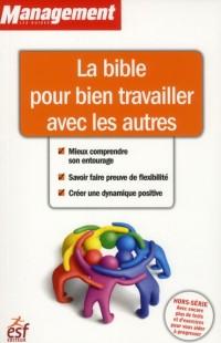 La Bible pour Bien Vivre avec les Autres
