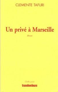 Un privé à Marseille