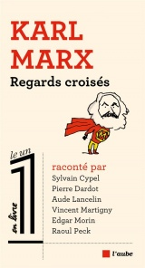 Regards croisés sur Karl Marx