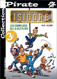 BD Pirate : Garage Isidore, tome 7 : Les complices de la clé plate