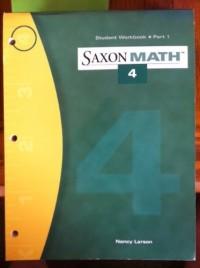 Saxon Math 4 Student Woorkbook Part 1 (Part 1)