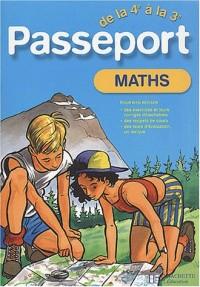 Passeport : Mathématiques, de la 4e à la 3e - 13-14 ans (+ corrigé)