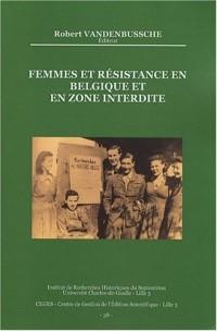 Femmes et résistance en Belgique et en zone interdite (1940-1944)