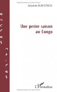 Une petite saison au Congo