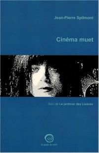 Cinéma muet : Suivi de Le jardinier des Lisières