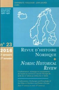 Confrontations, échanges et connaissances de l'autre au nord et à l'est de l'Europe