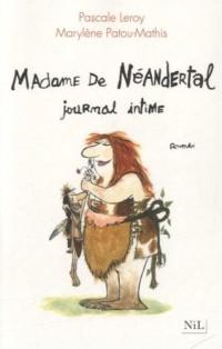 Madame de Néandertal : Journal intime