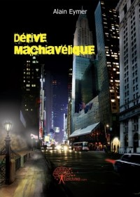 Dérive machiavélique
