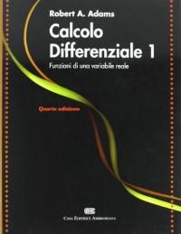 Calcolo differenziale 1. Funzioni di una variabile reale
