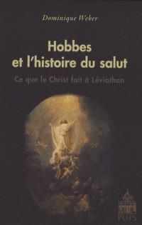 Hobbes et l'histoire du salut : Ce que le Christ fait à Léviathan