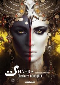 Shahra : Les masques d'Azr'Khila