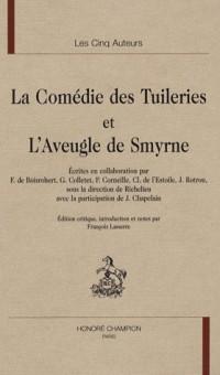La Comédie des Tuileries et L'Aveugle de Smyrne