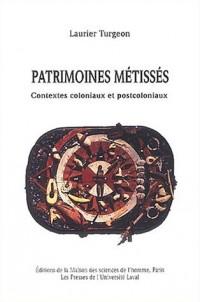 Patrimoines métissés : Contextes coloniaux et postcoloniaux