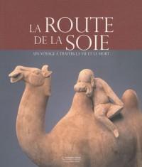 La Route de la soie : Un voyage à travers la vie et la mort