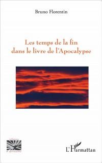 Les temps de la fin dans le livre de l'Apocalypse
