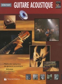 Guitare Acoustique Debutante: Beginning Acoustic Guitar