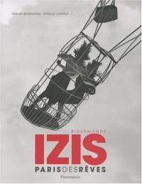 Iziz, Paris des rêves