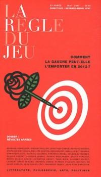 La Règle du jeu, N° 46, mai 2011 : Comment la gauche peut-elle l'emporter en 2012 ?