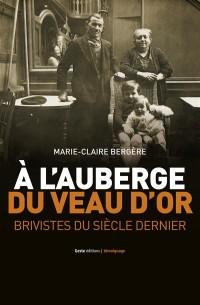 Auberge du Veau d'Or - Brivistes du Siecle Dernier