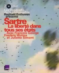 Sartre, la Liberte Dans Tous Ses Etats (+DVD)