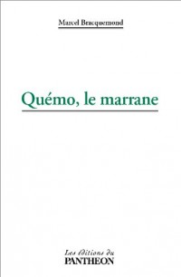 Quemo, le Marrane
